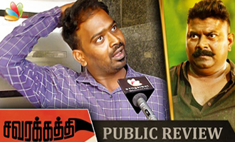 Savarakathi : Public Review and Reaction