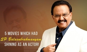 5 movies which had SP Balasubrahmanyam shining as an actor!