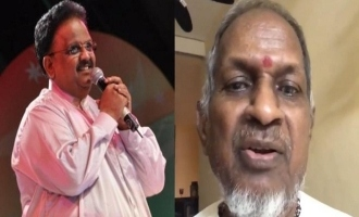 SPB death Ilayaraja video message