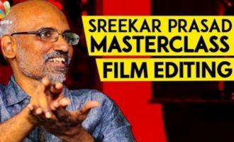 Why are Good Scenes Deleted While Editing ? : Sreekar Prasad Reveals | Interview