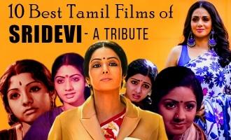 10 Best Tamil Films of Sridevi  - A Tribute