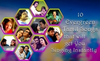 10 Evergreen Tamil Songs that will get You Singing Instantly