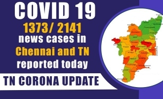 COVID 19 - 1373/ 2141 news cases in Chennai and TN reported today