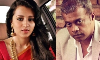 Breaking: Gautham Vasudev Menon and Trisha join hands again!