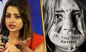 Heartbreaking : Trisha speech on Chennai Child Sexual Abuse