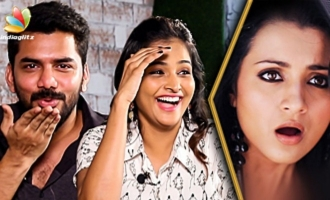 Trisha'va Kiss Pannanum : Kavin and Ramya Nambeesan Interview