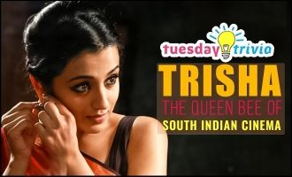 Tuesday Trivia! Trisha the queen bee of South Indian cinema