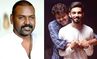 Raghava Lawrence makes a special request to Vijay and Anirudh!