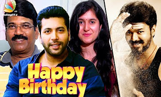 Happy Birthday Vijay : Jayam Ravi, Dhamu & more