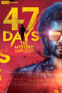 Watch 47 Days trailer