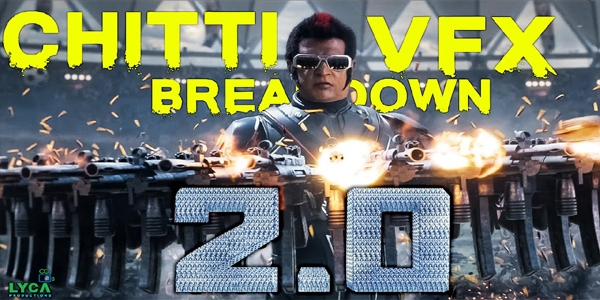 2.0 CHITTI VFX Breakdown Peview