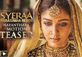'Sye Raa Narasimha Reddy' Nayanthara Motion Teaser