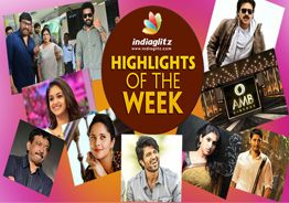 IndiaGlitz Highlights of the Week