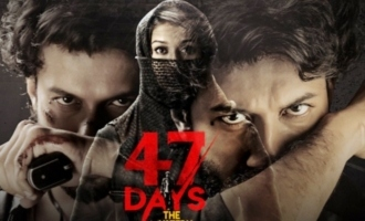 Zee5 Premieres '47 Days' A Direct To Digital Exclusive Film