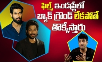 Telugu Film Industry, Without Background You will not get Success