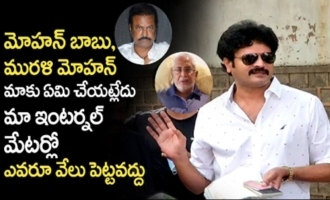 Mohan Babu, Murali Mohan are Doing nothing for Us