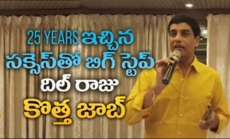 Producer Dil Raju`s new Job on Successful completion of 25 years