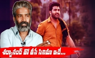 Kishore Tirumala Reveals Story of Next With Sharwanand