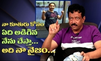 I can do Anything for my Daughter... That's My Style : RGV