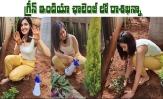 Actress Raashi Khanna Accepts Rashmika's Green India Challenge
