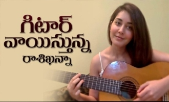 Raashi Khanna Singing And Playing Guitar