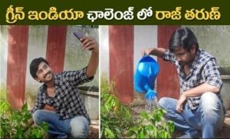 Actor Raj Tharun Accepts Green India Challenge