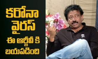 Coronavirus Got Scared of RGV : Ram Gopal Varma