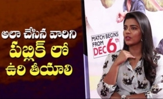 Hang them in public: Aishwarya Rajesh