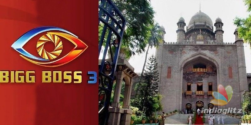 Bigg Boss-3: HC directs police to hold on