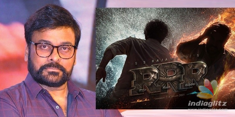 RRR motion poster is an eye feast: Chiranjeevi