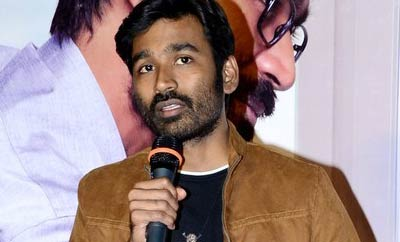 That's why the push: Dhanush