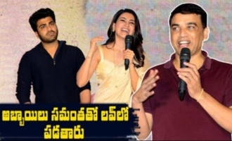 Boys Will Fall In Love With Samantha: Dil Raju