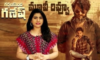 Gaddalakonda Ganesh Movie Review