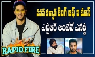Rapid Fire With Dulquer Salmaan || Pawan Kalyan Is King Of The Mass, NTR Is Energetic