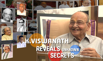 K.Viswanath Reveals Unknown Secrets