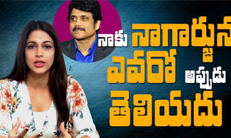 I Don`t know who Nagarjuna is then: Lavanya Tripathi