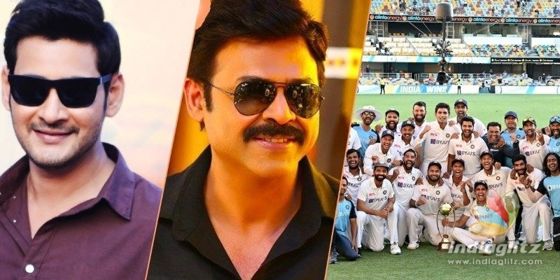 Mahesh Babu, Venkatesh call Team Indias win historic, amazing