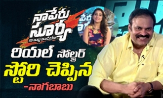 Naga Babu About 'Naa Peru Surya Naa Illu India' Interview