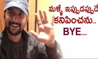 I will not be seen for few days: Nani