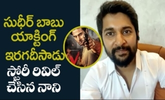 Sudheer Babu has Nailed it!Nani Reveals the Story of V : Nani