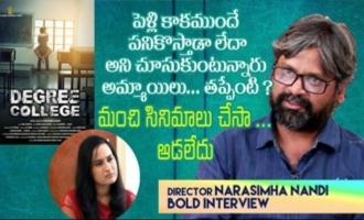 DEGREE COLLEGE director Narasimha Nandi Bold Interview