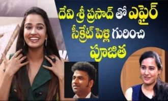 Pujitha Ponnada on affair & marriage with Devi Sri Prasad