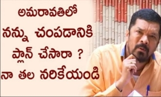 Have they planned to kill me in Amaravathi ?