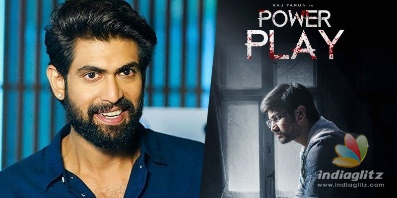 Rana Daggubati Unveiled The First Look & Motion Poster Of Power Play