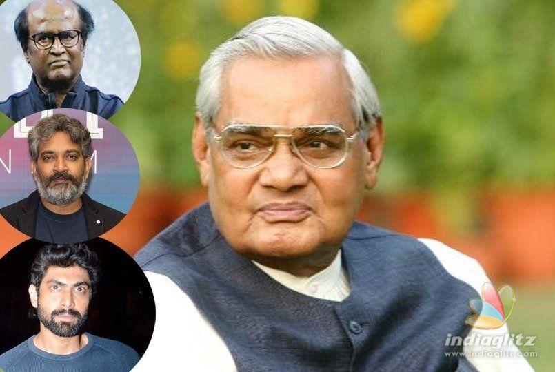 Rajamouli, Rajini, Rana & others mourn Atals death