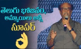 Telugu food, girls and everything about this culture is great: Rajinikanth