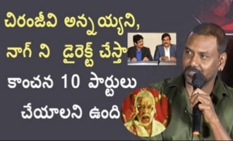 I want to direct Chiranjeevi & Nagarjuna: Raghava Lawrence