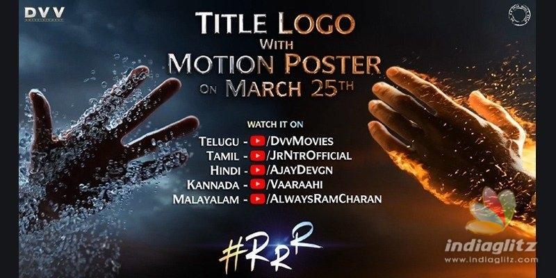 RRR: Title Logo, Motion Poster date revealed