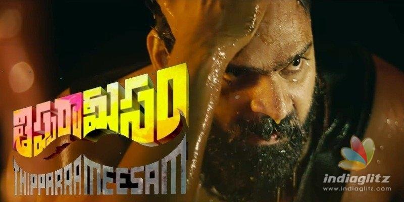Thippara Meesam Trailer: Social deviant goes mad