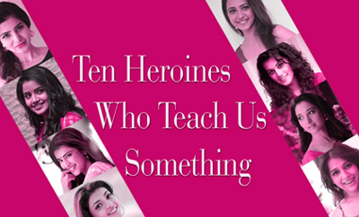 Ten Heroines Who Teach Us Something [Women's Day Special]